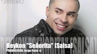 Download REYKON SEÑORITA SALSA MP3 song and Music Video