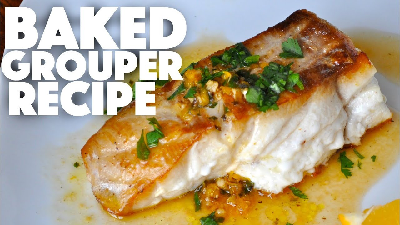baked grouper recipe baked fish recipes keto recipes