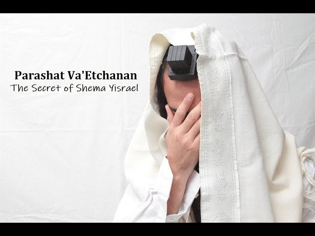 Jerusalem Lights Parashat Va'Etchanan 5780:  The Secret of Shema Yisrael