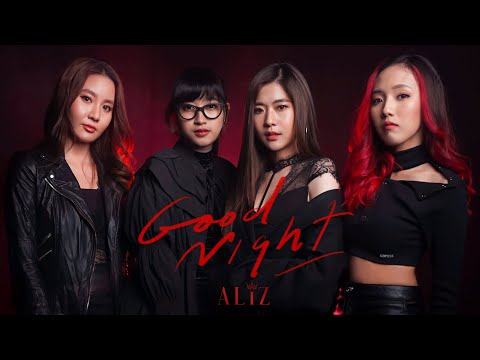 Goodnight - ALIZ [OFFICIAL MV]