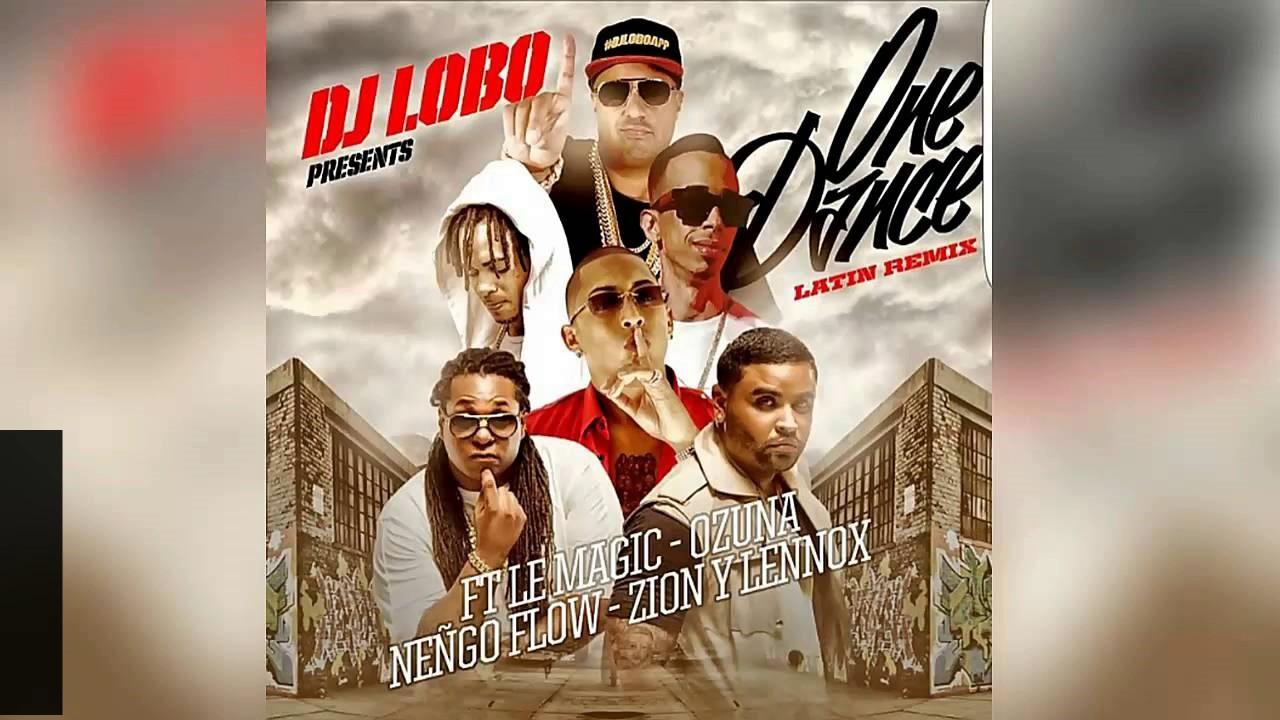 Download One Dance Remix - Ozuna Ft Ñengo Flow y Zion Y Lennox - Letra - Video Liryc 2016