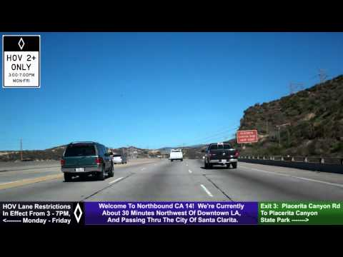 CA 14 North, Santa Clarita, Exit 1 @ I-5 To Exit 11