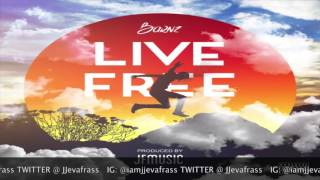Barnz - Live Free (Raw) August 2016