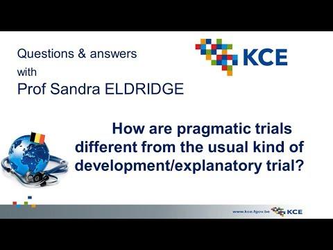 S. Eldridge - Q. 2 How are pragmatic trials different from ... ?
