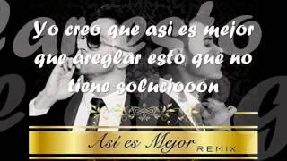 Pipe Calderon ft Kevin Roldan - Asi Es Mejor Remix (Letra 2015)