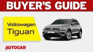 Volkswagen Tiguan | Buyer's Guide | Autocar India