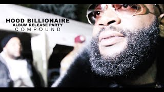 "Rick Ross ""Hood Billionaire"" Album Release Party @ Compound (Atlanta)"