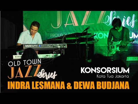 Old Town Jazz Series Vol II with Indra Lesmana & Dewa Budjana