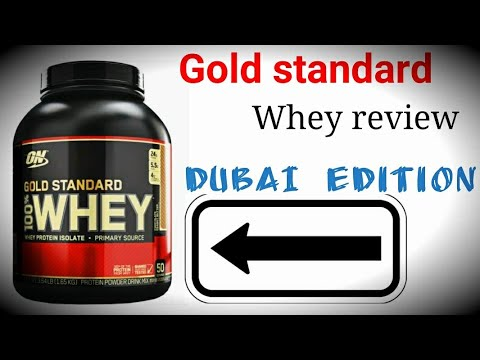 Gold Standard Whey review ( Dubai Edition)