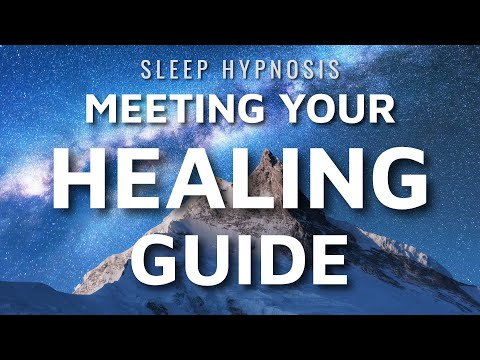 Hypnosis for Meeting an Unexpected Healing Guide (Sleep Meditation Higher Self)