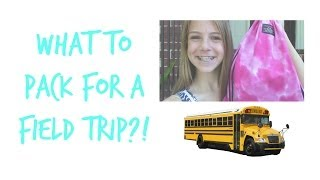 What To Pack For a Field Trip! | Grayson Miller