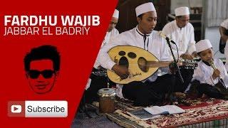 Fardhu Wajib - Jabbar El Badriy (Musik Gambus)