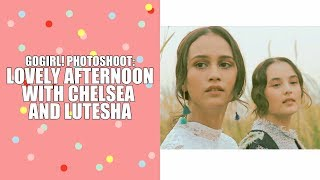 LOVELY AFTERNOON WITH CHELSEA ISLAN AND LUTESHA
