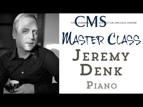 Master Class with Jeremy Denk