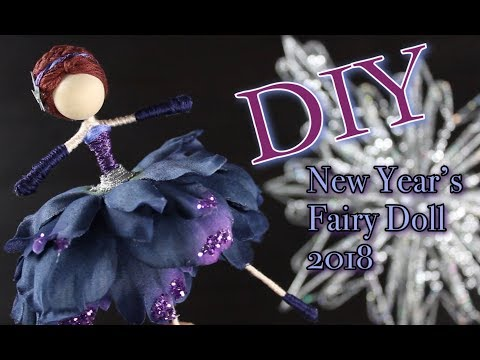 DIY New Year's Fairy Doll 2018   How To Make A Doll