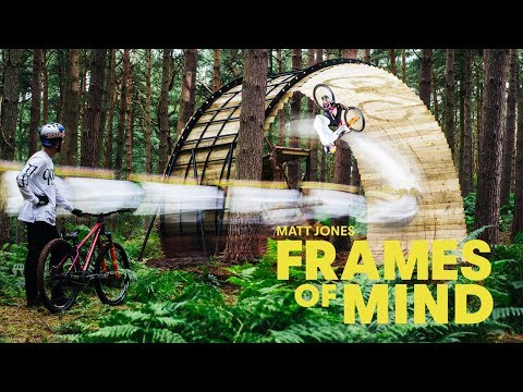 Stunning MTB masterclass: Matt Jones  Frames Of Mind