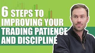 6 Steps to Impr๐ving Your Trading Patience And Discipline