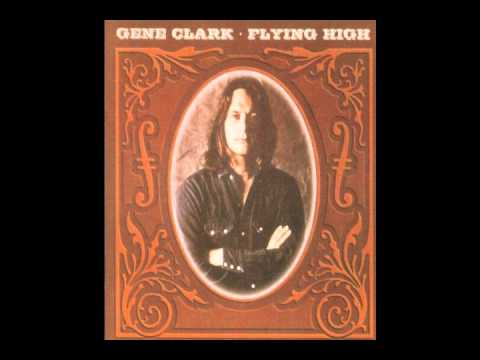Gene Clark -  Set You Free This Time mp3