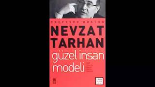 Güzel İnsan Modeli (Nevzat Tarhan) Sesli Kitap Türkçe Tek Parça Audiobook