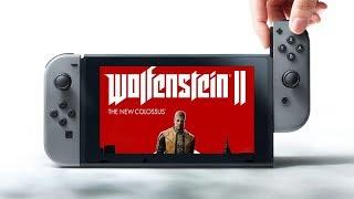 Wolfenstein II на Nintendo Switch: первый взгляд
