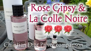 Christian Dior (Privee) Rose Gipsy and La Colle Noire review