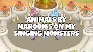 My singing monsters - Animals by Maroon 5 - by Amazamusic - friendcode: 76415686GC