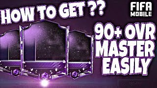 HOW TO GET 90+ OVR MASTER EASILY IN FIFA MOBILE 18 !! HOW TO GET MASTER PLAYER F2P !!