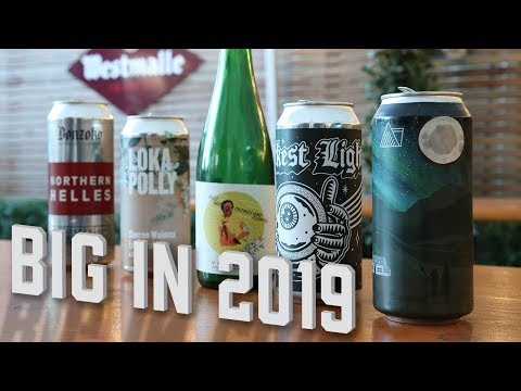 Big In 2019: The UK's Best New Craft Breweries | The Craft Beer Channel