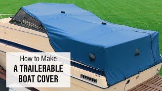 How to Make a Trailerable Boat Cover