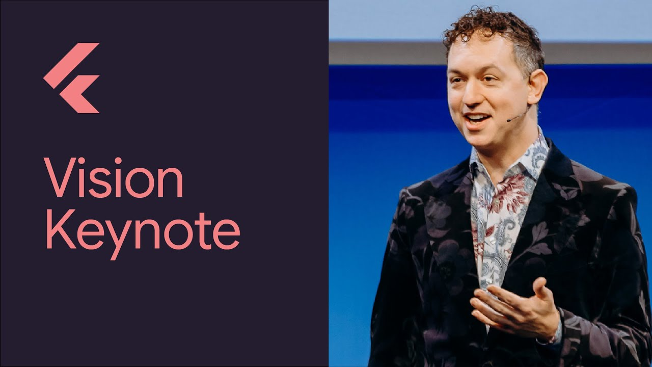 Vision Keynote (Flutter Interact '19)