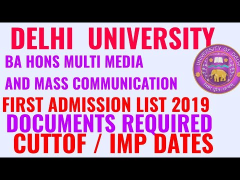 DELHI UNIVERSITY BA HONS MULTI MEDIA AND MASS COMMUNICATION FIRST ADMISSION LIST 2019!! DU Bmmmc