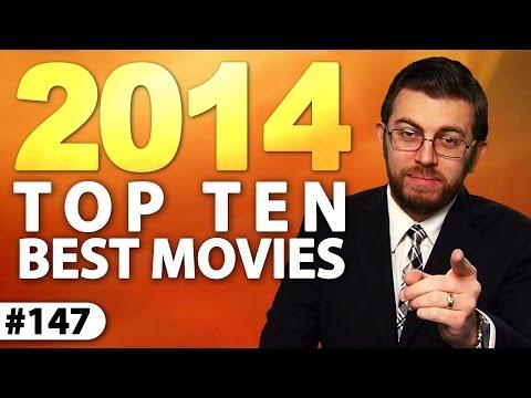 Top 10 Best Movies! -- 2014 Retrospective