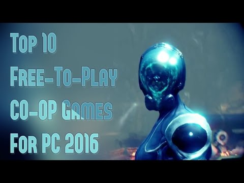 Top 10 Free To Play CO OP Games For PC 2017