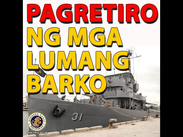 4 na mga barko ng Philippine Navy na gawa noong 1940s, 1960s at 1970s, tuluyan nang pinagpahinga