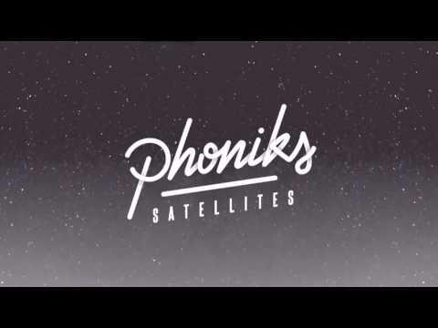 """Phoniks - """"Satellites"""""""