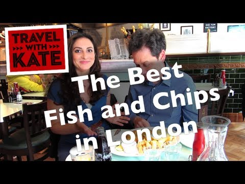 Best Fish and Chips in London on Travel with Kate