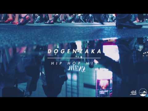 DOGENZAKA HIP HOP MIX3 by Cecum【Japanese City Pop / HIP HOP / 日本語ラップ】