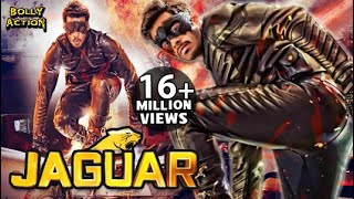 Jaguar Full Movie | Hindi Dubbed Movies 2019 Full Movie | Action Movies