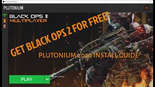 How to get Black Ops 2 for free! Plutonium 2021 Install guide!