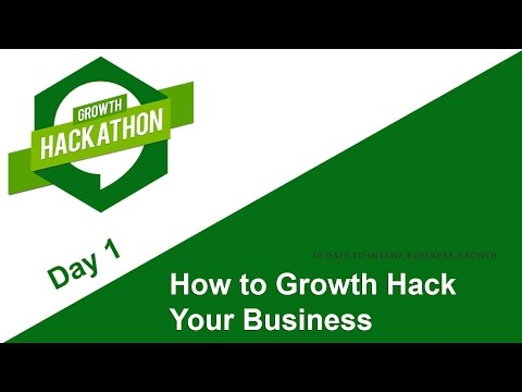 "Day 1 - How to Growth Hack your business + ""How to make online sales"""