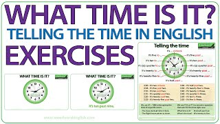 What time is it? Telling the Time in English Exercise