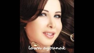 LAWN AYOUNAK - NANCY AJRAM