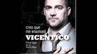 Vicentico - Creo que me enamore