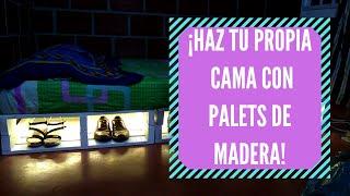 TUTORIAL: Como Construir Tu Propia Cama Con Palets/Estibas De Madera.