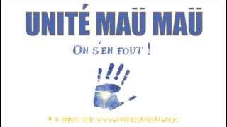 Unité Maü Maü _ On s