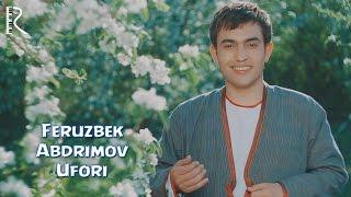 Ферузбек Абдримов - Уфори