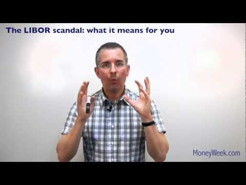 The LIBOR scandal: what it means for you - MoneyWeek Investment Tutorials