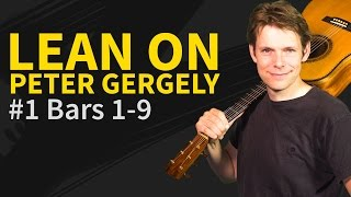 How To Play Lean On - Peter Gergely - Guitar Lesson
