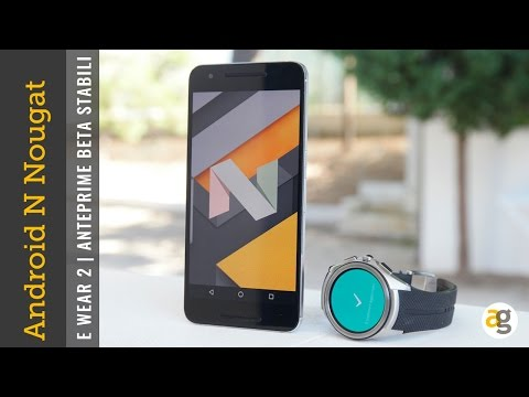 Android 7 nougat e wear 2 le novità su nexus 6P e urbane 2