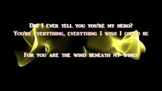 Wind Beneath My Wings + Bette Midler + Lyrics / HQ